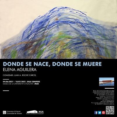 Elena Aguilera expone en el Museo de la Universidad de Alicante «Donde se nace, donde se muere»
