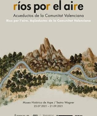Se inaugura en Aspe la exposición Ríos por el aire. Acueductos de la Comunitat Valenciana