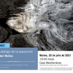 Presentación del catálogo de la exposición 'Somos agua' de Isabel Muñoz en Casa Mediterráneo