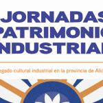 Alcoi acoge las primeras Jornadas de Patrimonio Industrial organizadas por el Instituto de Cultura Juan Gil-Albert