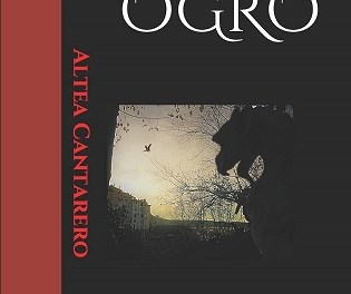 """""""Ogro"""", una obra de mujeres escrita bajo el estricto pseudónimo de Altea Cantarero"""