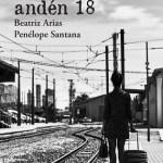 «LA CHICA DEL ANDÉN 18», la novela de Beatriz Arias y Penélope Santana se presenta en Alicante y Novelda