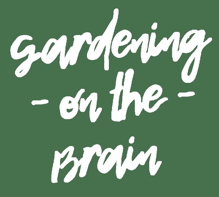 Gardening-onthe-Brain