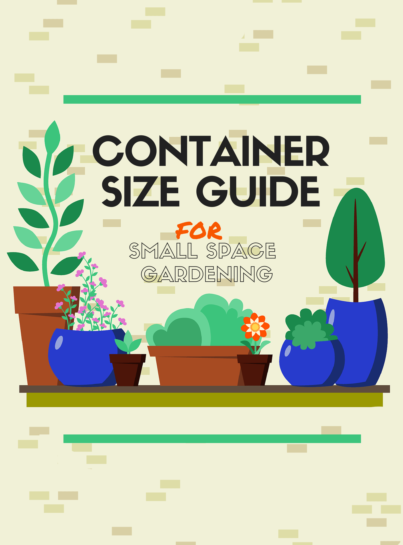 Container pot size guide for herbs veggies fruit flowers urban garden