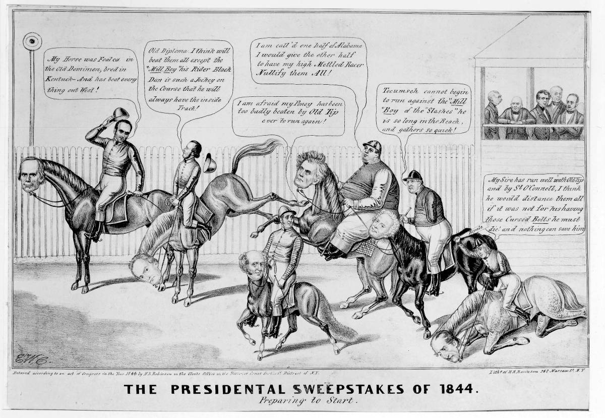 THE PRESIDENTAL SWEEPSTAKES OF 1844. Preparing to Start