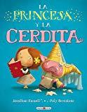 cuentos infantiles princesa y cerdita