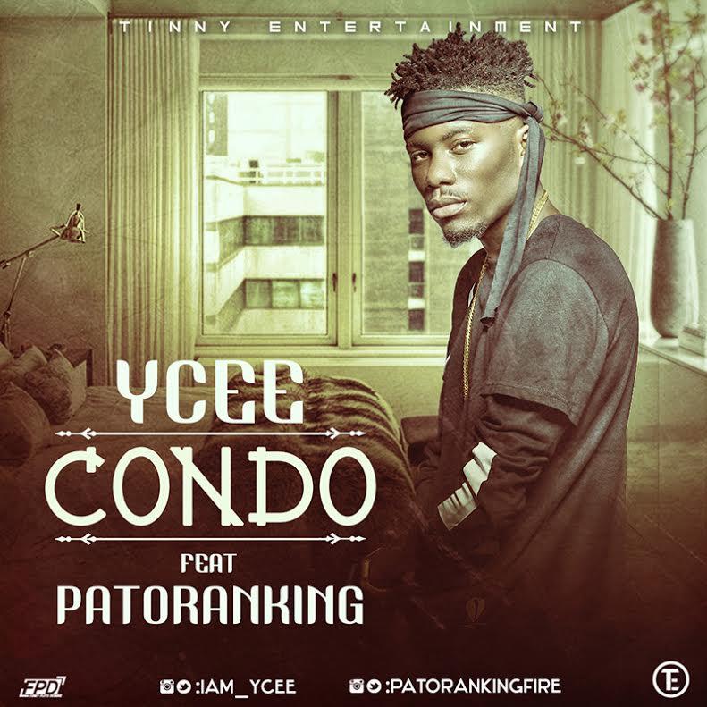 Ycee ft Patoranking - Condo