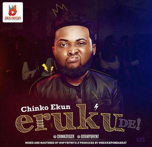 Chinko Ekun – Eruku De