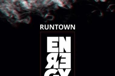 Runtown – Energy