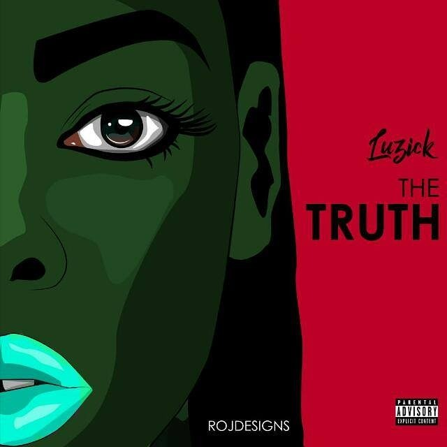 Luzick - The Truth