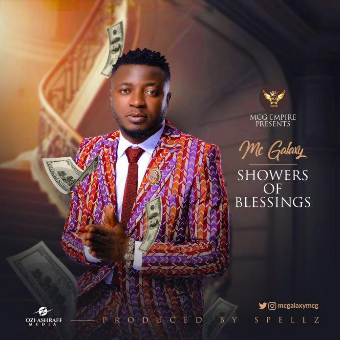 Mc Galaxy – Showers of Blessings