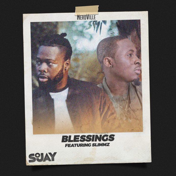 SoJay – Blessings Ft Slimmz