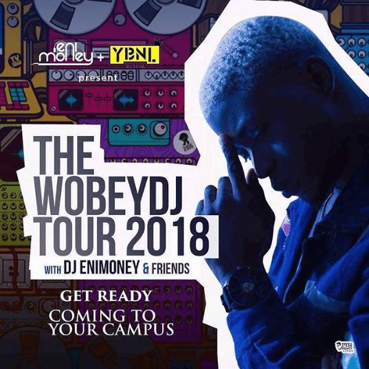 The WobeyDJ Tour 2018 With DJ Enimoney And Friends