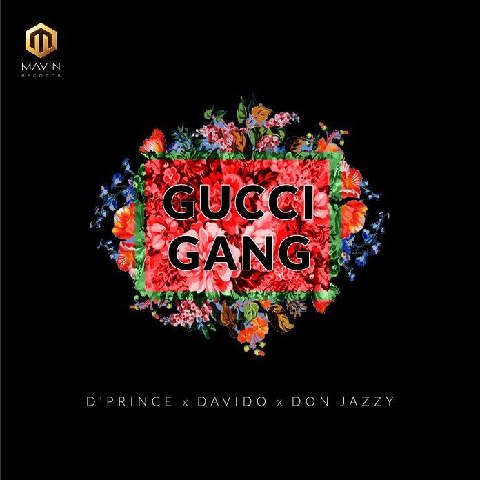 D'Prince X Davido X Don Jazzy – Gucci Gang