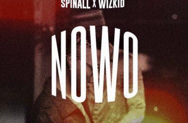 DJ Spinall X Wizkid – Nowo