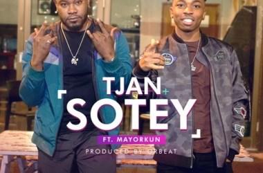 Tjan – Sotey ft Mayorkun