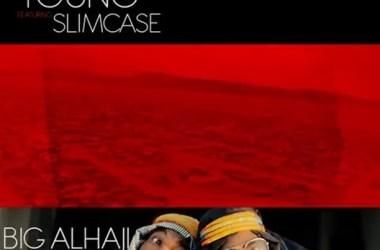 Danny Young Ft. Slimcase – Big Alhaji (Remix)