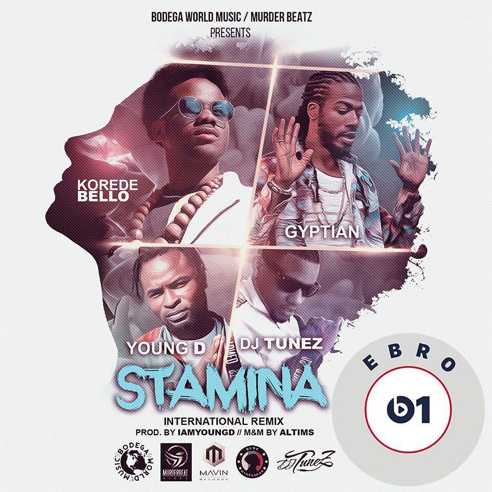 Korede Bello X Gyptian X Young D X DJ Tunez – Stamina (International Remix)