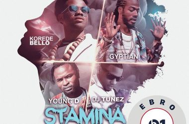 Korede Bello X Gyptian X Young D X DJ Tunez – Stamina (International Remix)