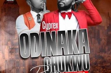 Cyprex Ft. Oritse Femi – Odinakachukwu (Remix)