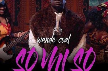 Wande Coal - So Mi So (Official Video)