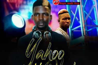 DJ Prince Ft. Mayor Anobi Ilasa - Yahoo Loko Olosho