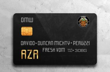 DMW ft. Davido x Duncan Mighty x Peruzzi – AZA