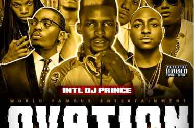 Standing Ovation Mixtape Hosted By Int'l DJ Prince