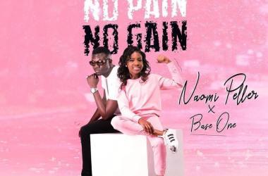 Naomi Peller – No Pain No Gain ft. Baseone