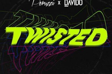 DMW – Twisted ft. Davido & Peruzzi