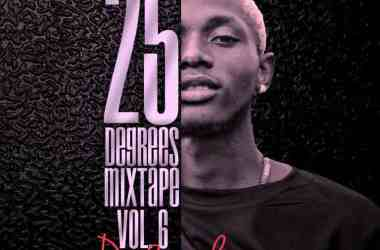DJ Sound – 25 Degrees Mixtape (Vol. 6)