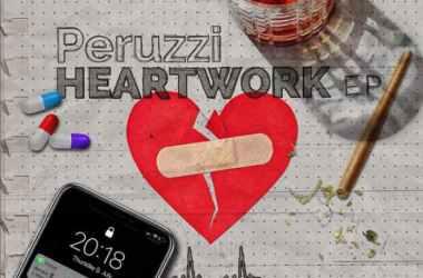 Peruzzi - Heartwork EP