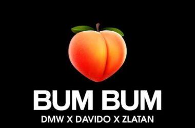 DMW x Davido x Zlatan – Bum Bum