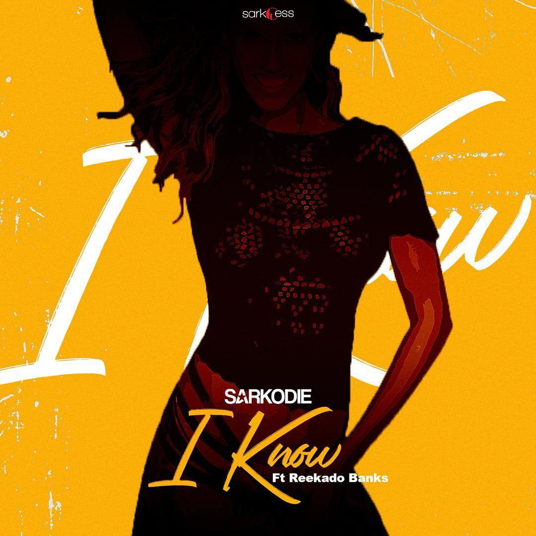 Sarkodie ft. Reekado Banks – I Know