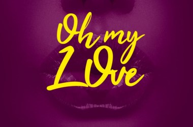 Tony Ross – Oh My Love ft. Orezi & Iceberg Slim