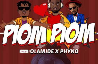 DJ Prince – Piom Piom ft. Olamide & Phyno