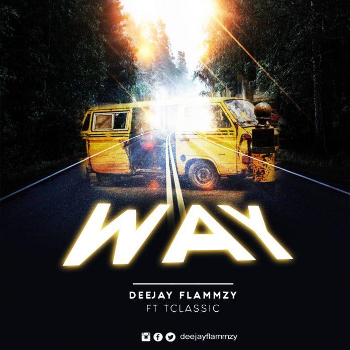 DJ Flammzy – Way Ft. T-Classic