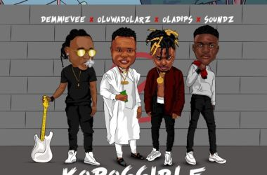 Demmie Vee x Oluwadolarz x Oladips x Soundz – Ko Possible