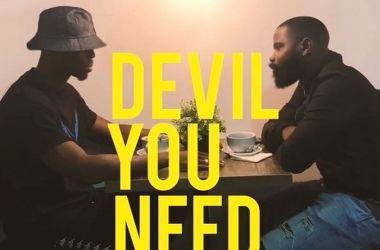 Ladipoe – Devil You Need