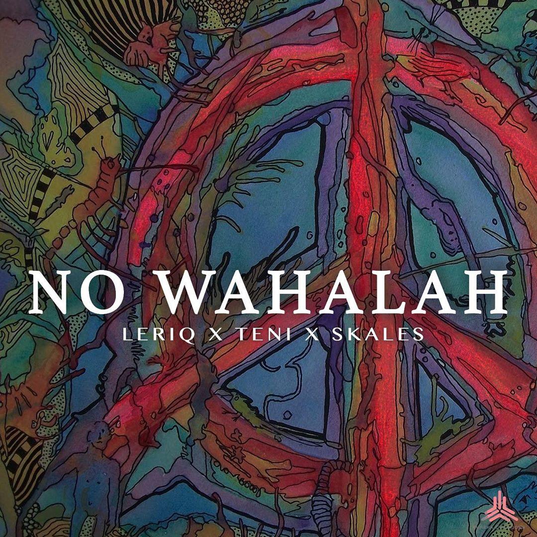 LeriQ – No Wahalah ft. Skales & Teni