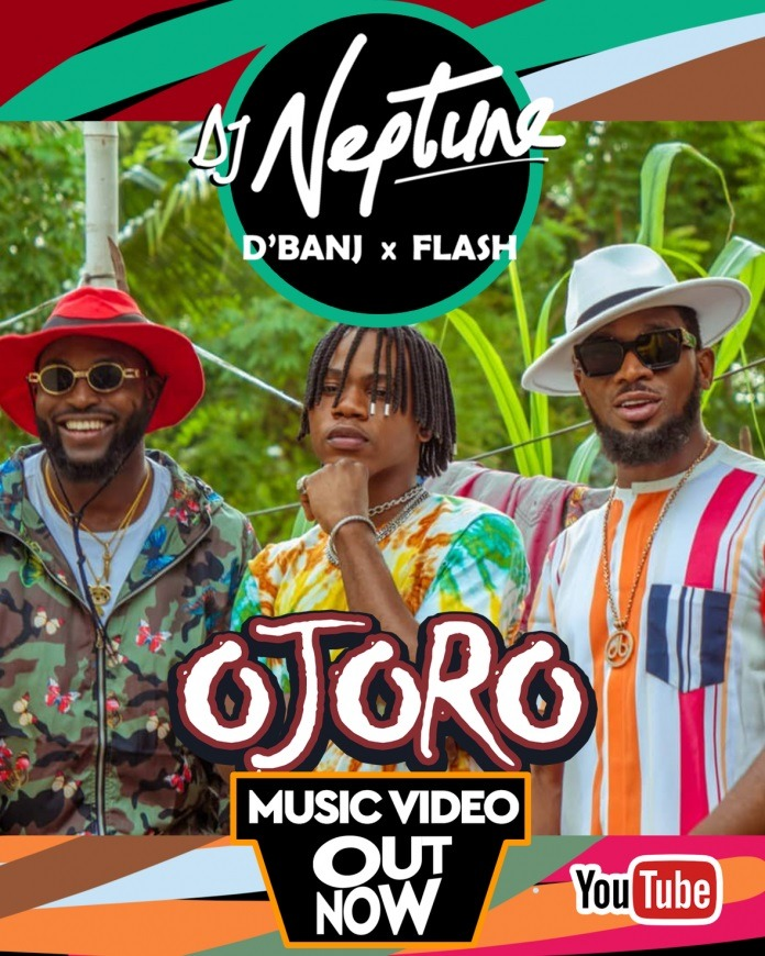 DJ Neptune – Ojoro Ft. D'Banj x Flash