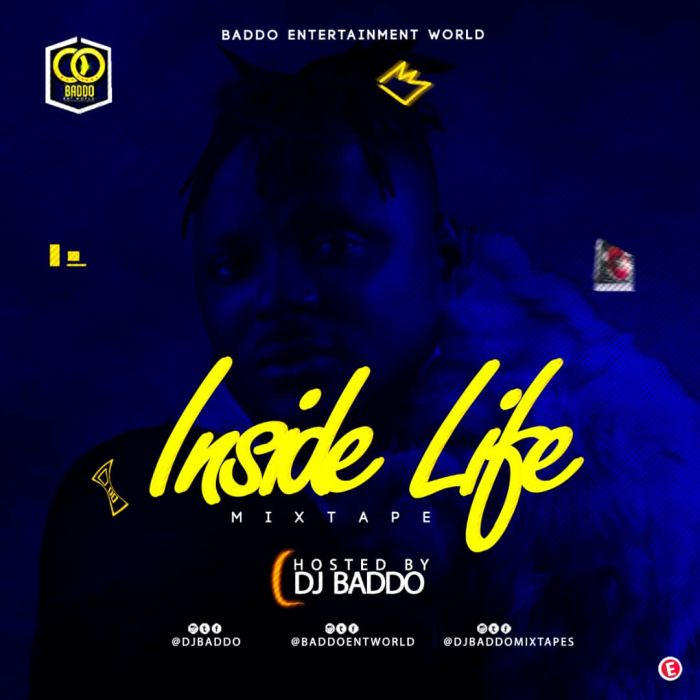 DJ Baddo – Inside Life Mix