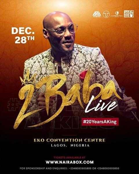 2Baba Live #20YearsaKing