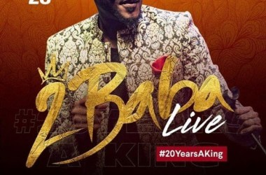 2Baba Live #20YearsaKing
