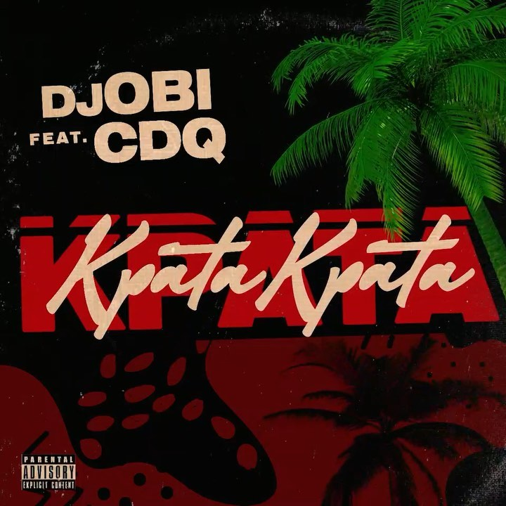 DJ Obi ft. CDQ – Kpata Kpata