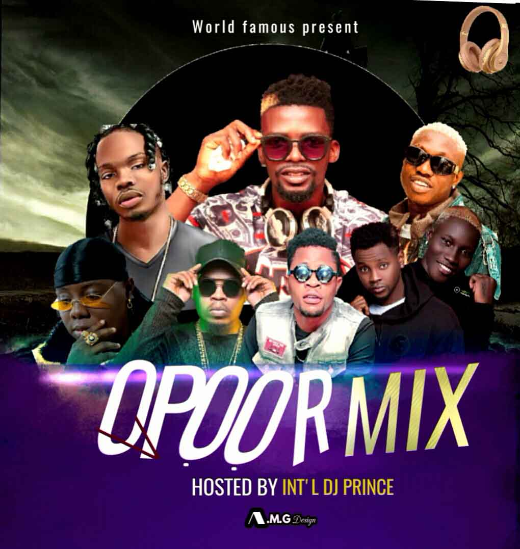 OPOOR Mix Hosted By Int'l DJ Prince