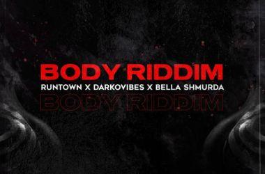 Runtown Ft. Bella Shmurda, Darkovibes – Body Riddim