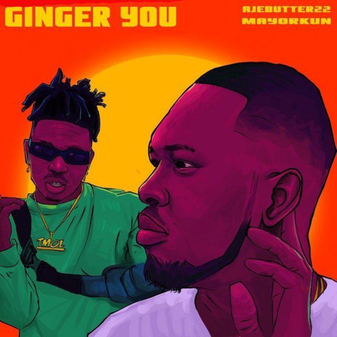 Ajebutter22 x Mayorkun – Ginger You