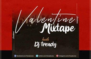 LocaaTunes x DJ Trendy - Valentine Mixtape