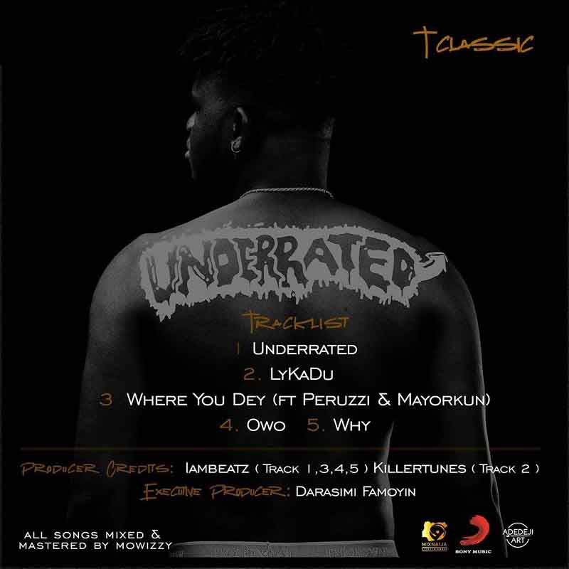 """T-Classic - """"Underrated"""" EP Tracklist"""